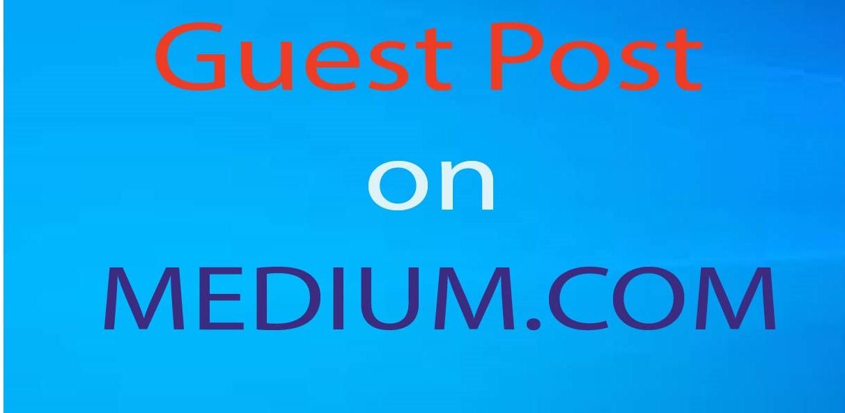 I will write and publish a guest post 0n Medium. com DA 96 index guarantee