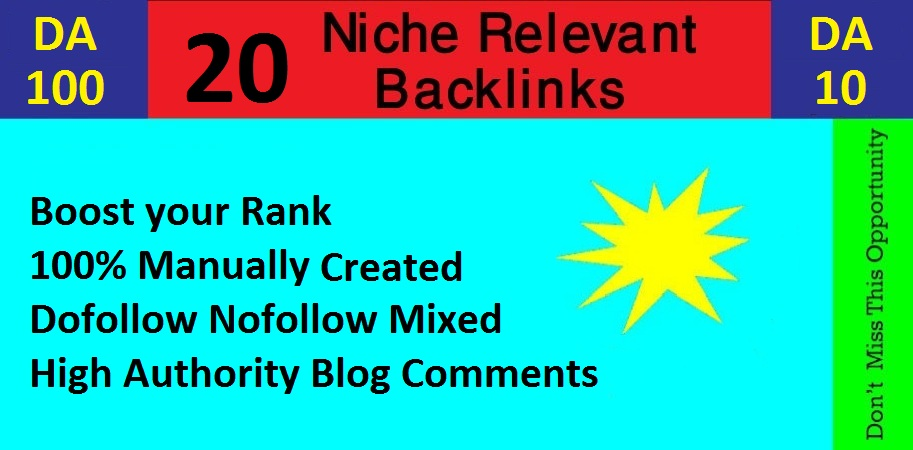 Manually Create 20 Niche Relevant Blog Comments High Quality DA / PA.
