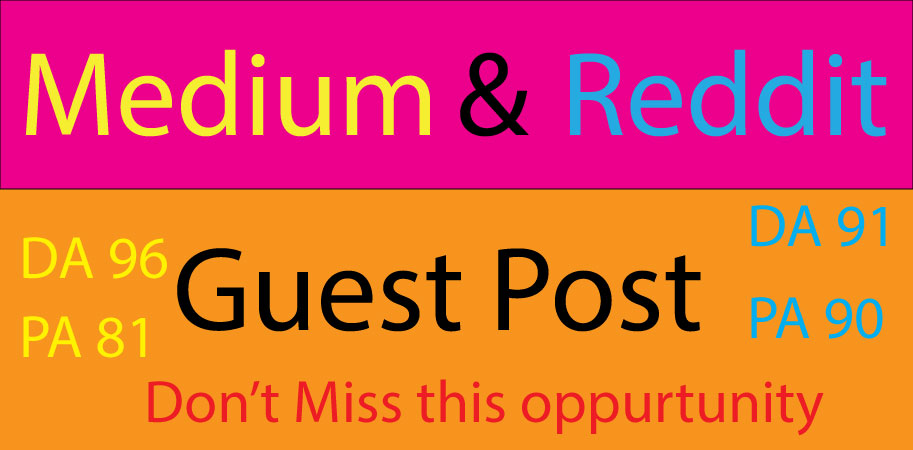 I will give you manually publish 2 guest post on Medium/Reddit index guaranty