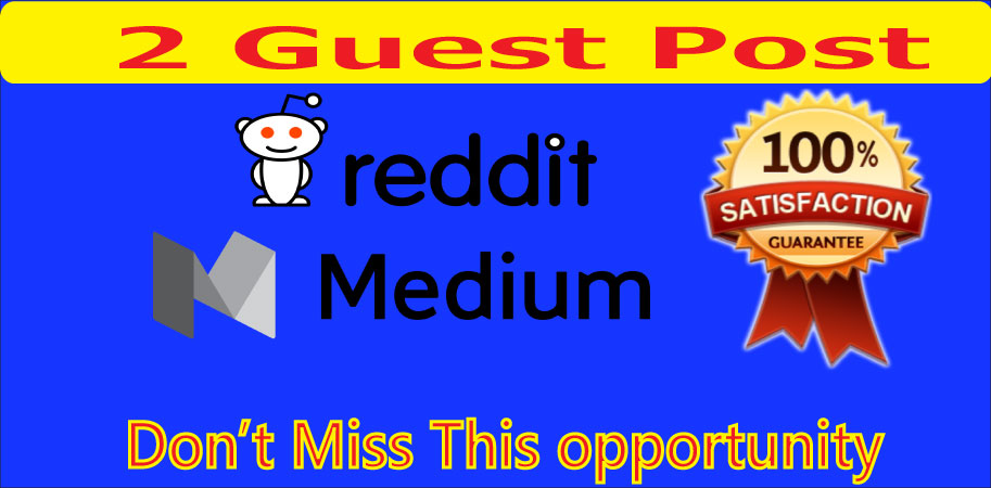 I will write & publish Guest Posts on high quality on Medium & Reddit