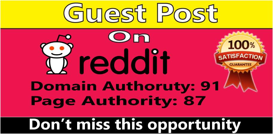 I Will Write & Publish A Guest Post on Reddit DA 91, PA 87