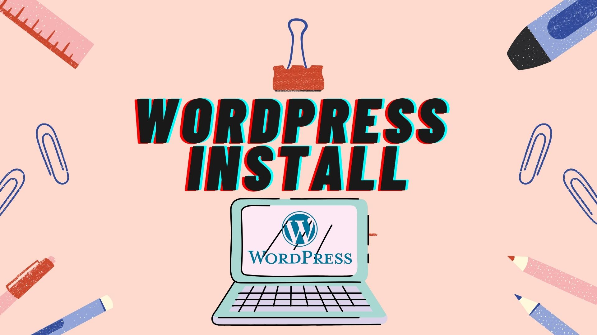 I will install WordPress,  setup theme and do some customization