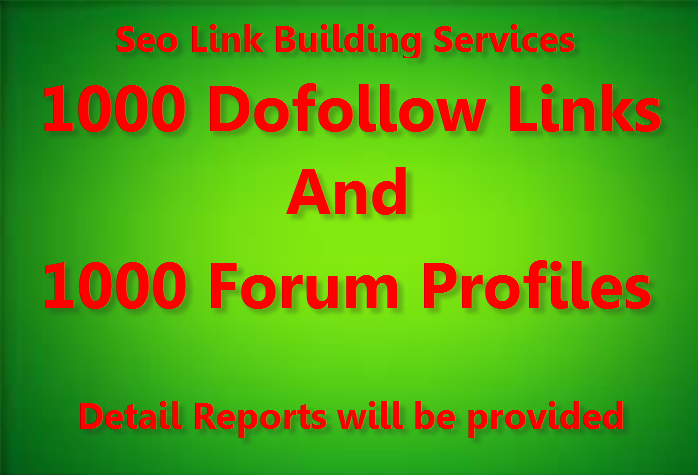 Provide 1000 Do Follow and 1000 Forum profile backlinks