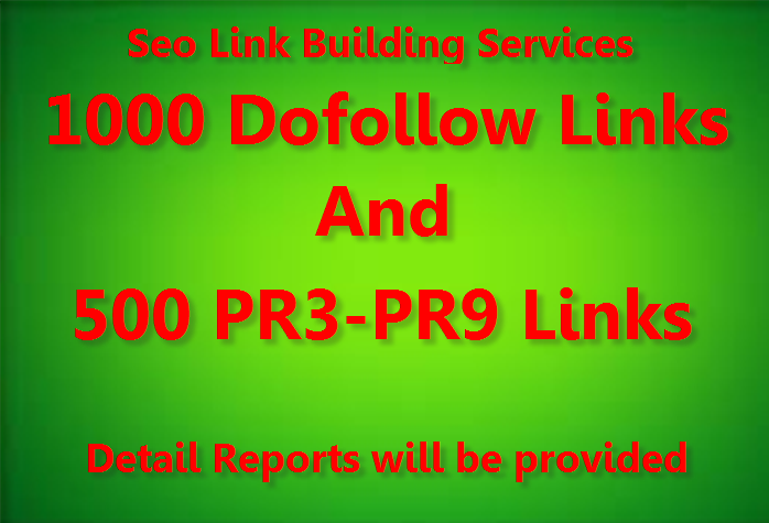 Provide 1000 Do-follow backlinks and 500 PR3 to PR9 Backlinks best for your seo