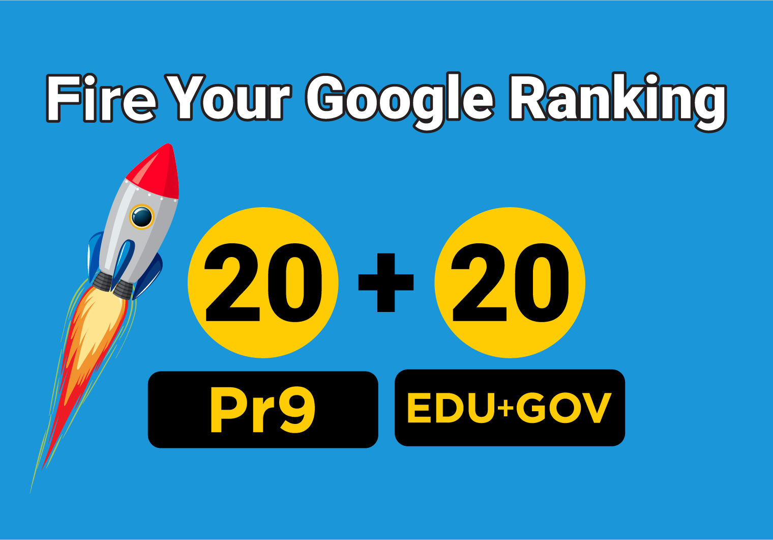 Manually Build 20 PR9 + 20 EDU/GOV High Authority Permanent Backlinks - Fire Your Google Ranking