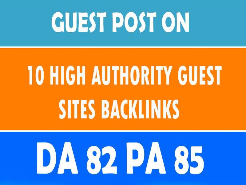 I will write and publish 10 high da guest post SEO backlinks