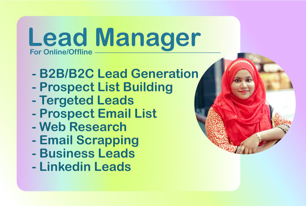 I will be your lead manager and collect your necessary leads.