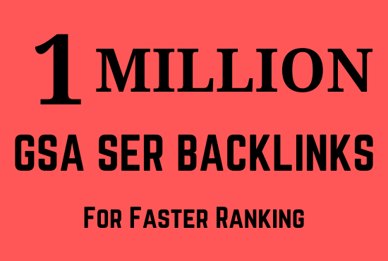 1 million gsa backlinks for increase link juice