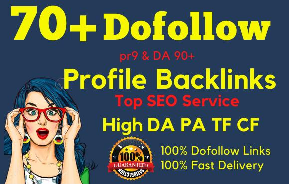 I will create 70 pr9 high da90 dofollow profile backlinks