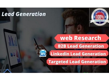 I will do 100 targeted linkedin lead generation and b2b lead generation