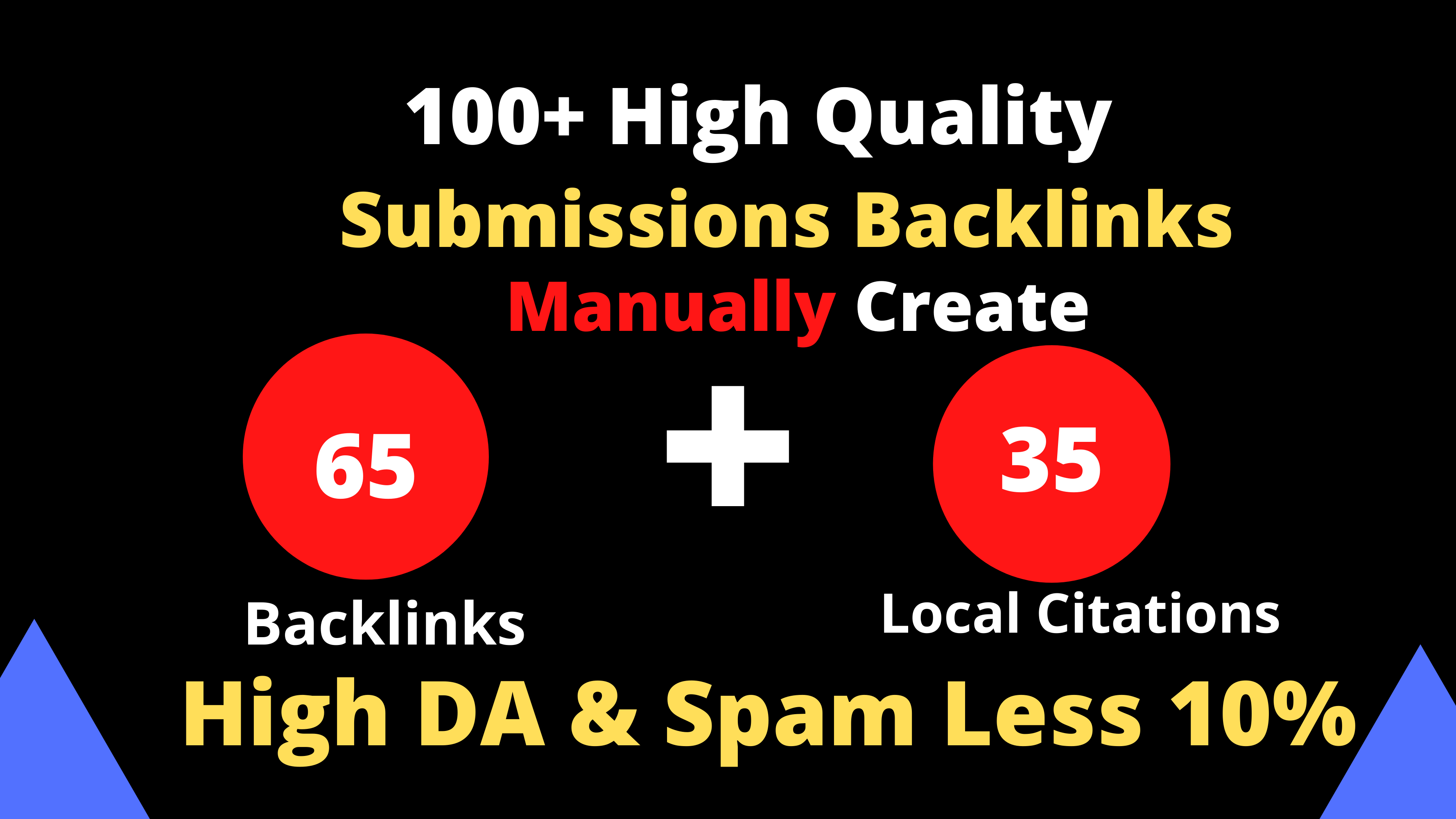 I will Create Manually High DA 65 backlinks+35 Local Citations with spam less 10