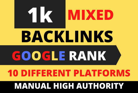 Create 1k High Authority Manual SEO backlinks 10 different platforms for your website