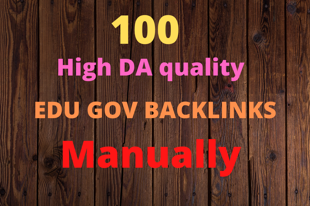 100 High DA EDU GOV Backlinks creat safety, guaranteed and Manually.