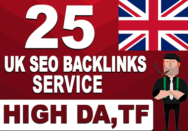 I will create 25 permanent UK backlinks with high da tf sites