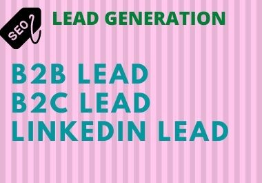 Lead generation B2B and B2C lead
