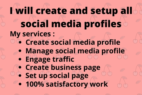 I will create and set up all social media profile