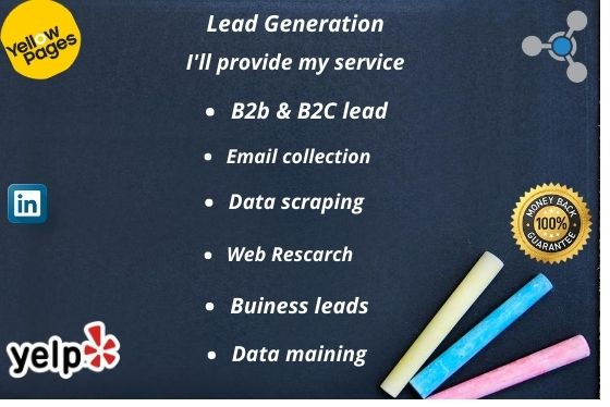 I'll provide you Lead generation,B2B leads,email collection,data mining,data scraping