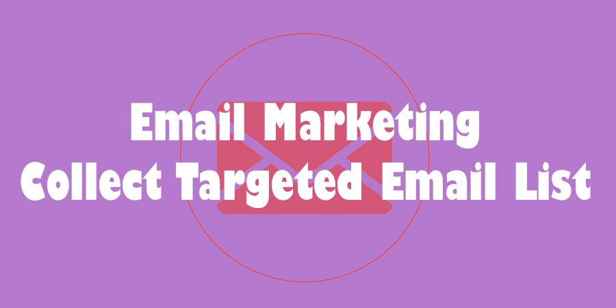 Find Targeted 200 Active Email List For Email Marketing
