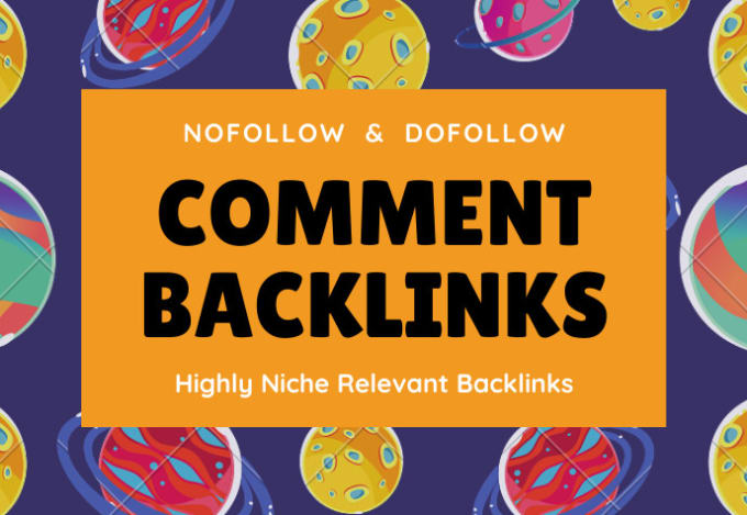 I will do make nofollow,  dofollow comment backlinks
