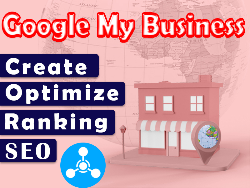 I will create,  optimize and local seo for ranking google my business profile