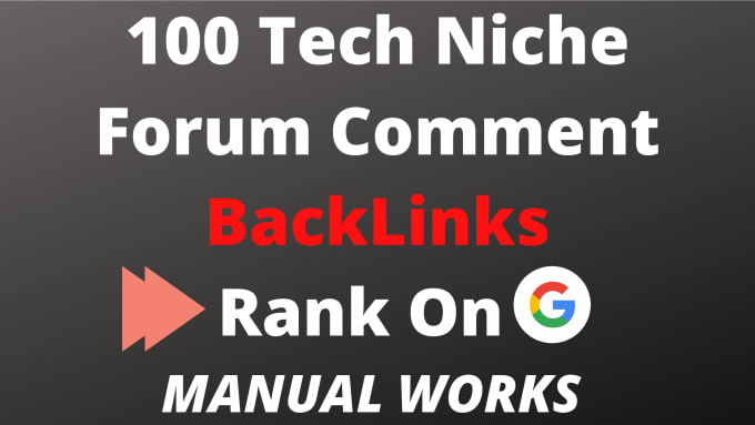 I will build 100 tech related forum comment backlinks