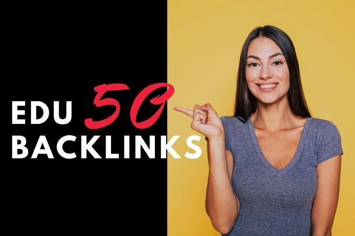 Create 50 EDU GOV Backlinks for your website ranking in google