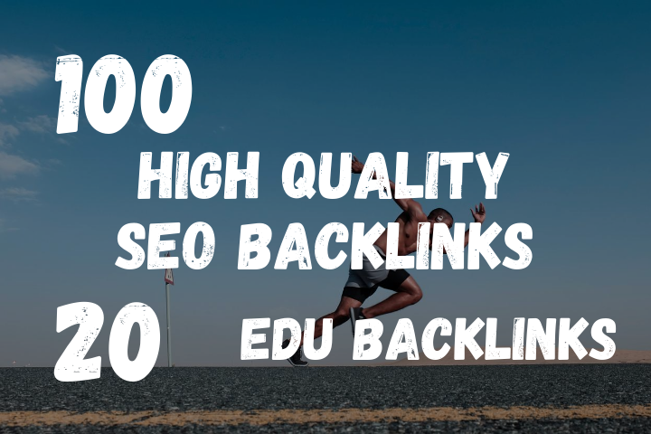 do 100 high da and 20 edu backlinks for your website