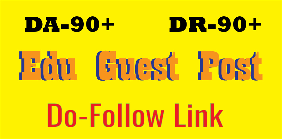 Write and Publish EDU Guest Post backlink DA90+ DR90+ Do-FoIIow Link