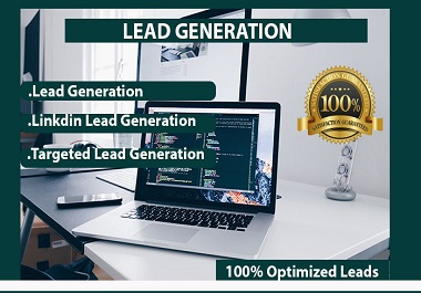I will collect 100 targeted b2b lead generation and linkedln lead generation for your business