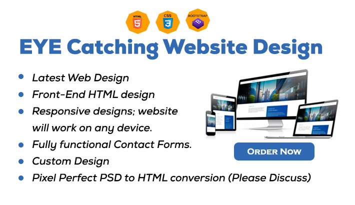 I will be your front end web developer,  html css bootstrap