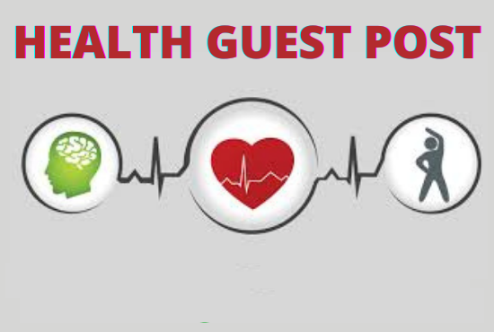 I will do guest publish on health blog with do follow backlink