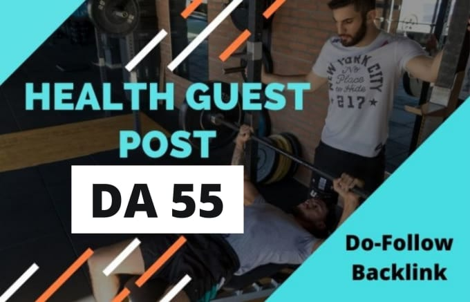 I will publish guest post on high DA health and fitness blog