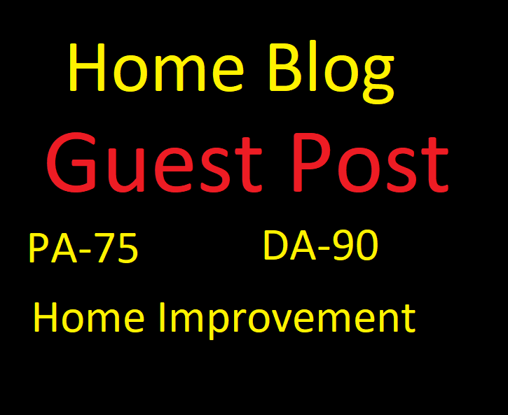 I will do home Guest post da90 genuine home improvement blog
