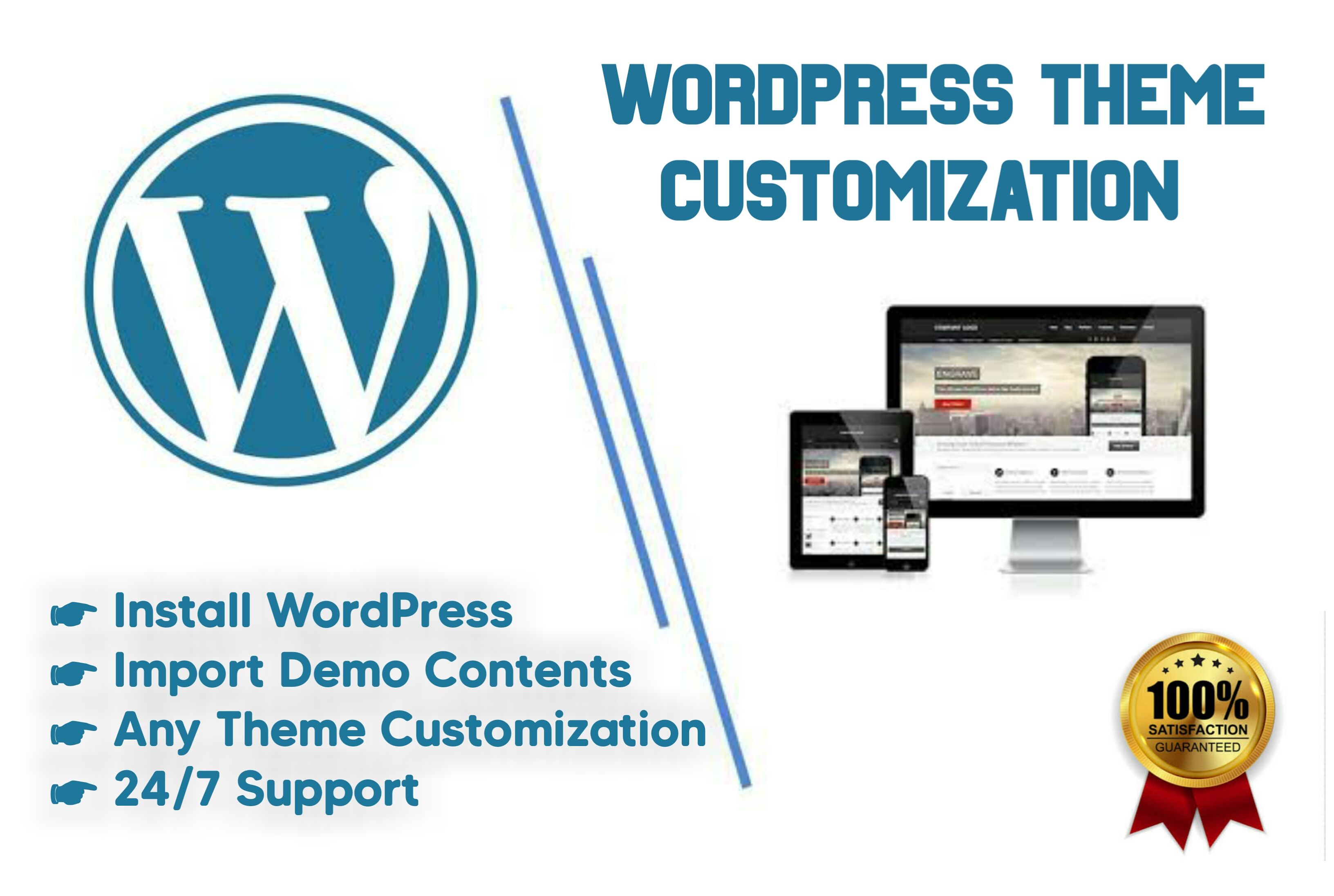 I will install wordpress,  theme customization and demo import
