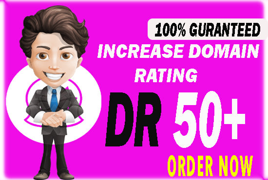 i will increase your domain rating DR 50 plus