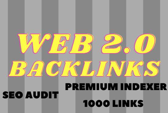 I will get 1000 web 2 0 backlinks
