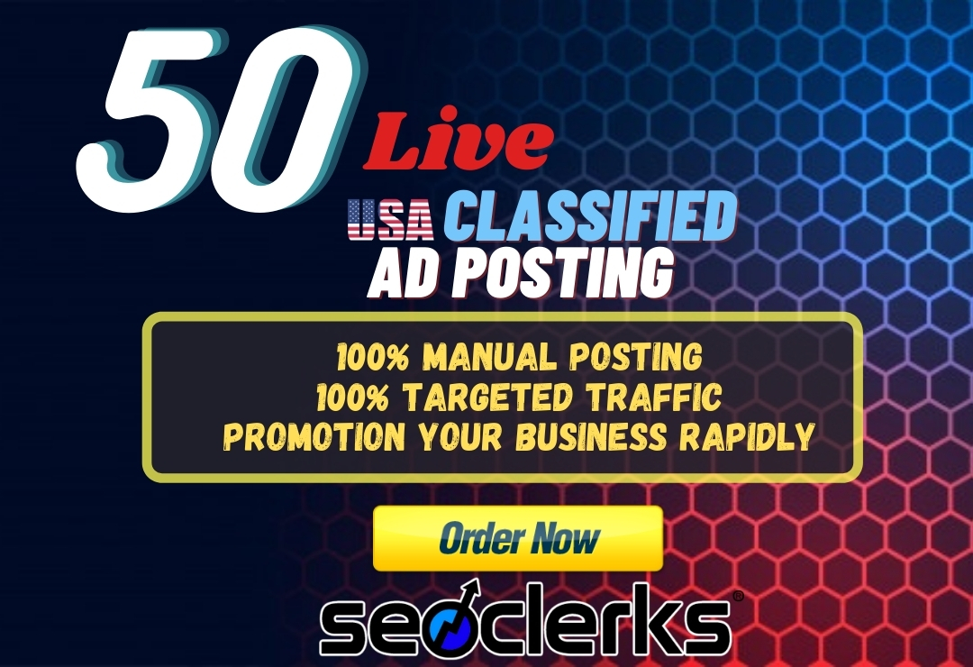 I will do USA classified live ad posting on top rated sites
