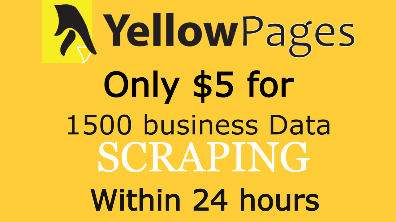 I will do yellow pages scraping for USA,  canada,  australia,  usa in 24hr