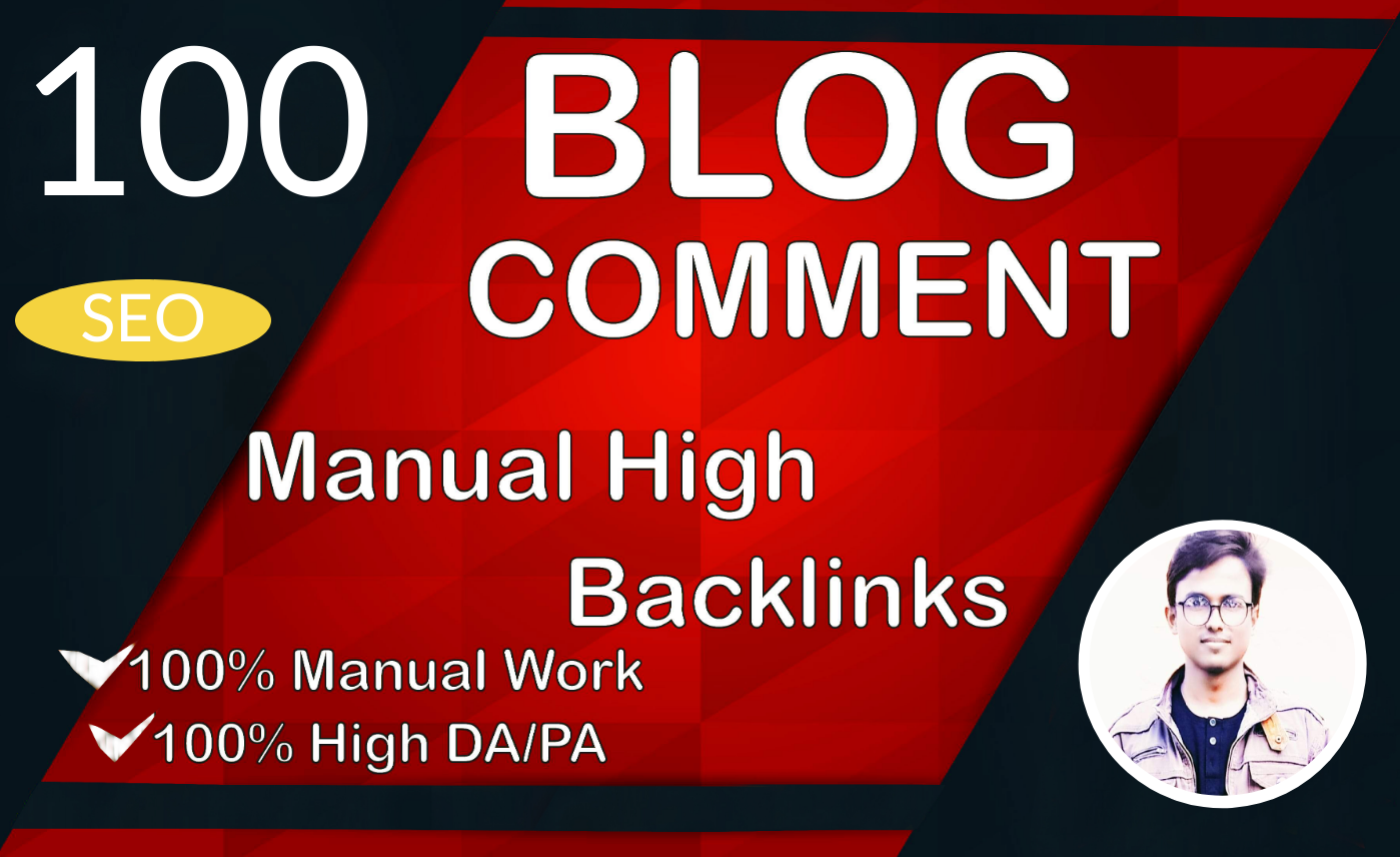 I Will Manually Create 100 Do Follow High Quality Blog Comment for SEO