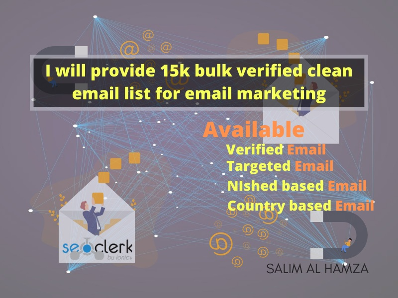 I will provide 15K bulk verified clean Email list For Email marketing