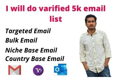 I will do verified 5k email list