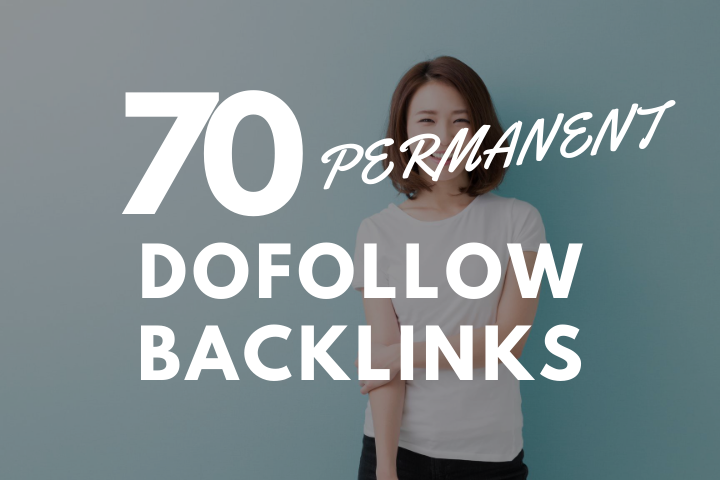 Fire 70 Permanent Dofollow SEO Backlinks