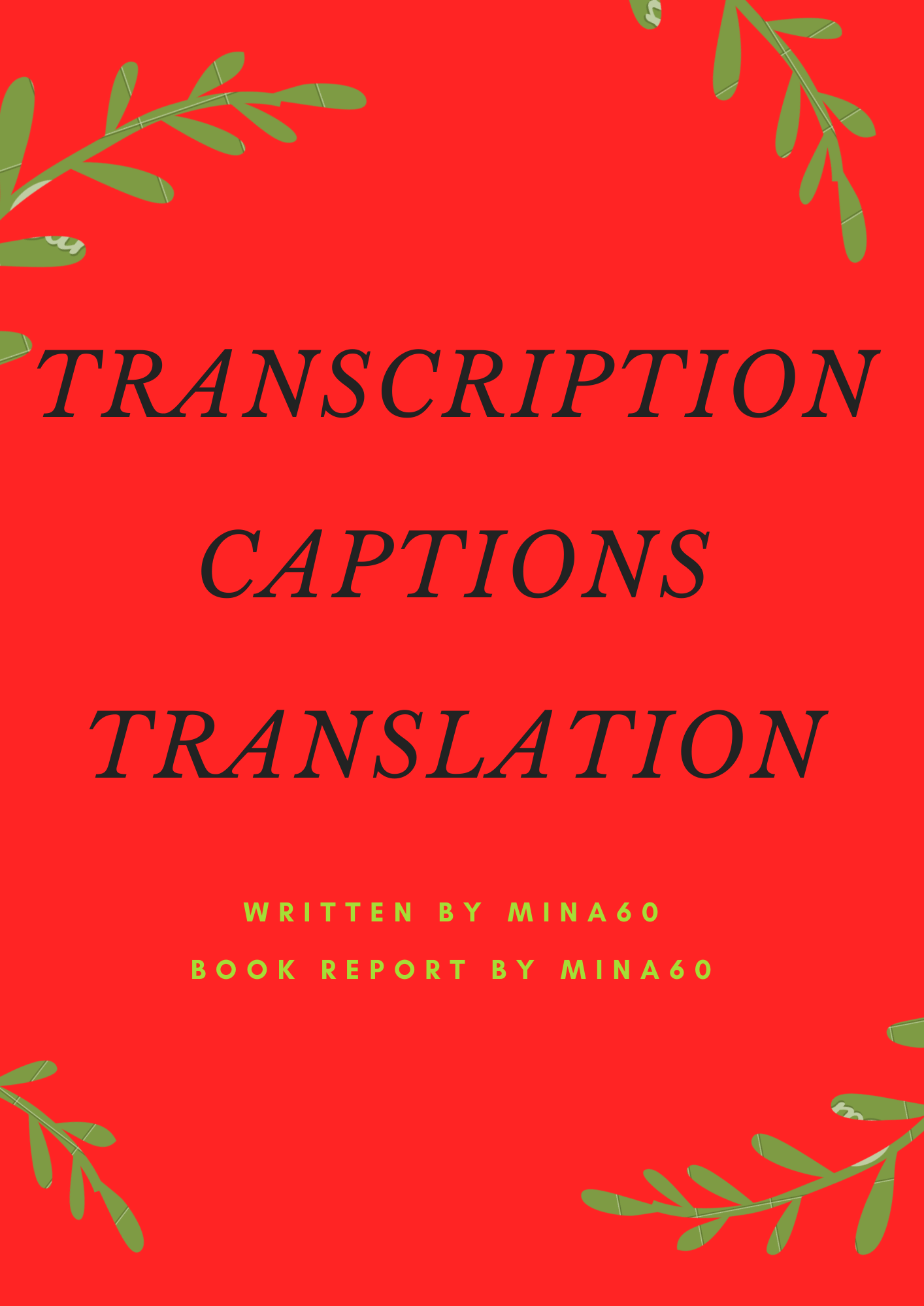 High quality audio video transcription & captions & translation