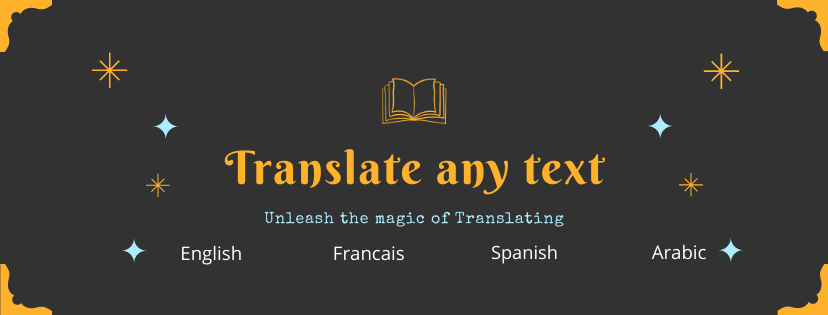 I will translate any text from English to Spanish, French & Arabic