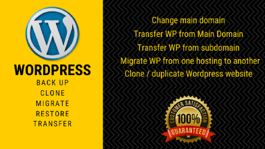 I will do backup migrate,  transfer wordpress website