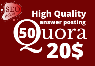 Keyword Related 50 Quora Answers Posting backlinks