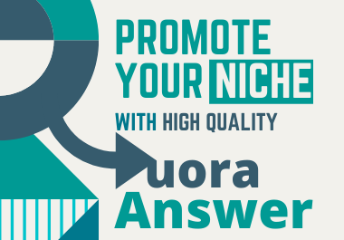 I will Promote your niche with High Quality 20 Quora Answers