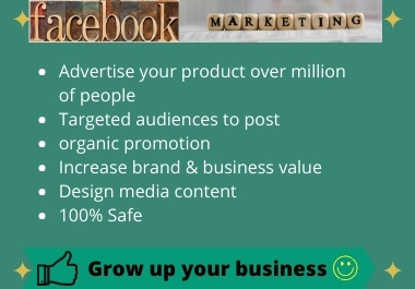 I will grow up your business over million of people by Facebook marketing