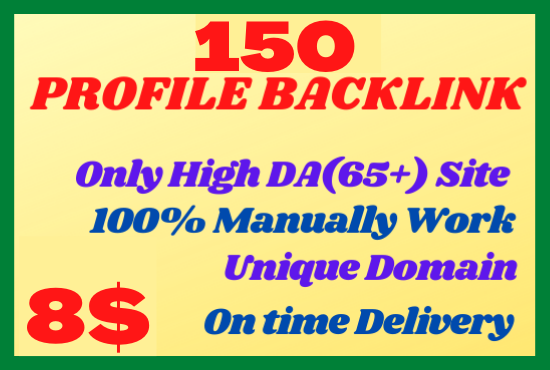 I will create Manually 150 High DA Profile Backlinks