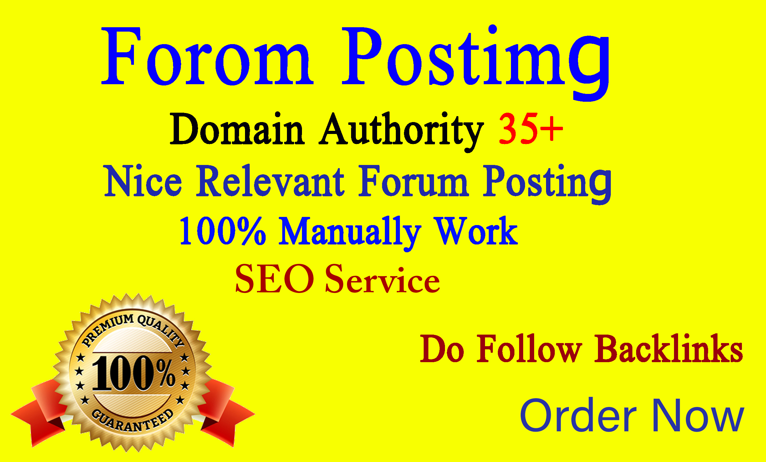 I will make 25 high quality forum posting